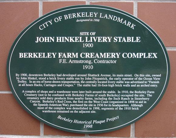 Hinkel's Stable and Berkeley Farm Creamery Complex, site Plaque