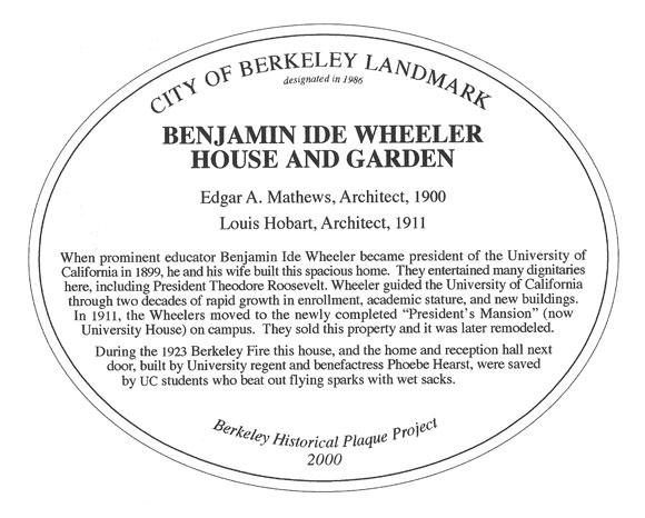 Benjamin Ide Wheeler House and Garden Plaque